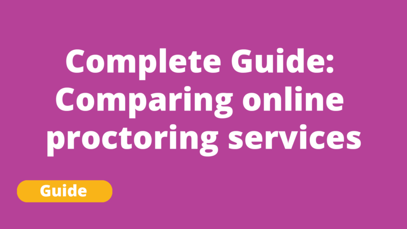 Guide for comparing and evaluating online proctoring services